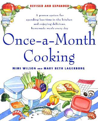 Once-a-Month Cooking By Wilson, Mimi/ Lagerborg, Mary Beth