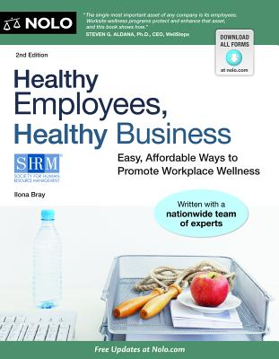 Healthy Employees, Healthy Business By Bray, Ilona